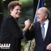 """رئيسة البرازيل: سوف نقيم """"أروع نهائيات لكأس العالم"""" وبلاتر ليس قلقا"""